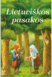 9789955134459-lietuviskos-pasakos_1447406321-923ddde305b39a92e36fb47807d61200.jpg
