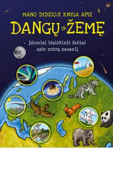 9789955135579_mano-didzioji-knyga-apie-dangu-ir-zeme_1443077811-2e908e6ad1dd3dc08f528352fef557c5.jpg