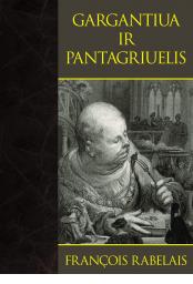 gargantiua-ir-pantagriuelis-9789955133117_1447320939-fa09df52b4ecafaa0c7a9037669e7042.png