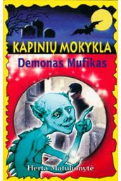 kapiniu-mokykla-demonas-mufikas_1454483970-fdac3ff4e7967b79783edb421a532a6f.jpg