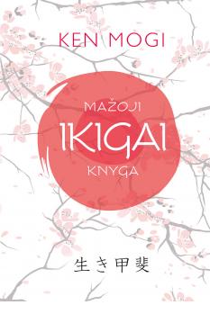 mazoji-ikigai-knyga_1525764398-c1260183dce03aa24ec0a76d23ee1f4a.jpg