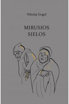 mirusios-sielos_gogolis_1599205134-3cc1f50e8827348518231a0070835d3b.jpg