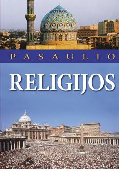 pasaulio-religijos-9789955130222_1448966351-e25f87f9fa1c2563e89d91d868434f7c.png