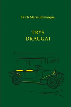 trys-draugai-2017_1508842583-8aaf733d40954d98e56a620ef75e97ee.jpg